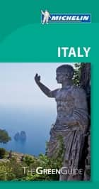 Michelin Green Guide Italy ebook by Michelin