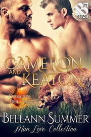 Cameron and Keaton ebook by Bellann Summer