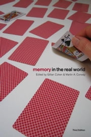 Memory in the Real World ebook by Cohen, Gillian