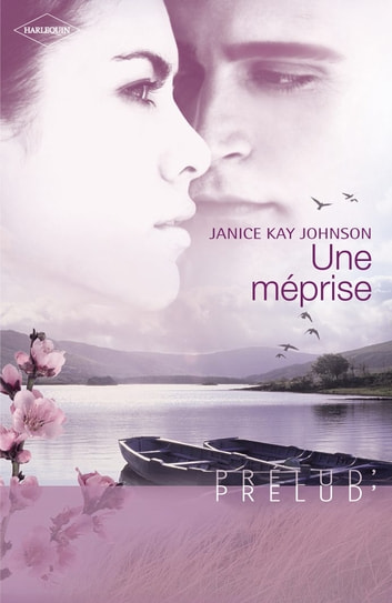 Une méprise (Harlequin Prélud') ebook by Janice Kay Johnson