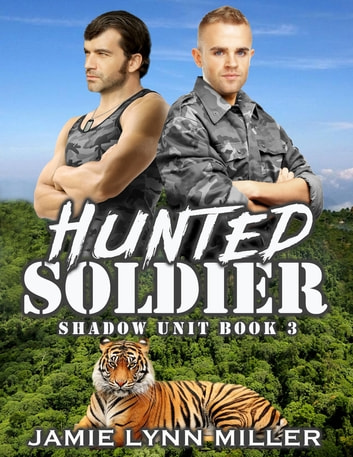 Hunted Soldier - Shadow Unit Book 3 ebook by Jamie Lynn Miller
