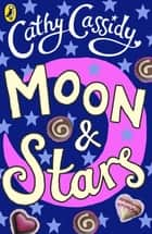 Moon and Stars: Finch's Story ebook by Cathy Cassidy