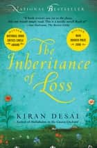 The Inheritance of Loss ebook by Kiran Desai