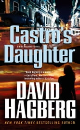 Castro's Daughter ebook by David Hagberg