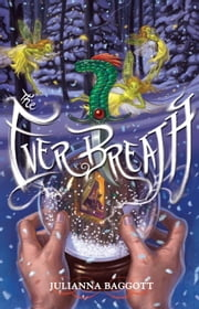 The Ever Breath ebook by Julianna Baggott