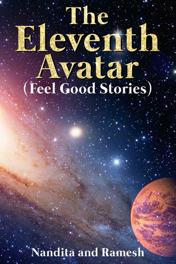 The Eleventh Avatar - Feel Good Stories ebook by Nandita and Ramesh