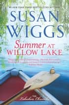 Summer at Willow Lake ebook door Susan Wiggs