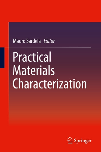 Practical Materials Characterization ebook by