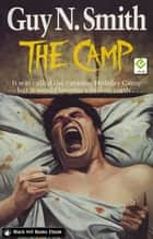The Camp ebook by Guy N Smith