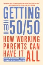 Getting to 50/50 ebook by Sharon Meers,Joanna Strober