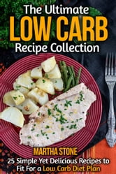 The ultimate low carb recipe collection 25 simple yet for Simple yet delicious dinner recipes