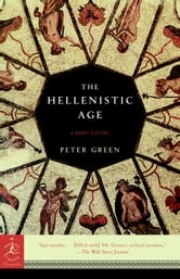 The Hellenistic Age ebook by Peter Green