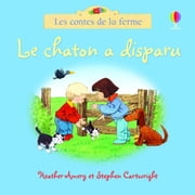 Chaton a disparu - Les contes de la ferme ebook by Stephen Cartwright