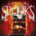 The Spook's Blood - Book 10 audiobook by Joseph Delaney
