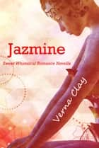 Jazmine ebook by Verna Clay