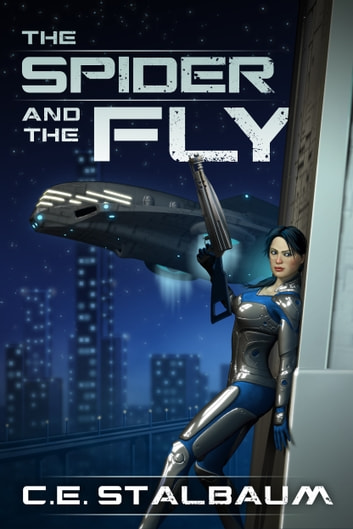 The Spider and the Fly ebook by C.E. Stalbaum