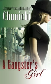 A Gangster's Girl ebook by Chunichi