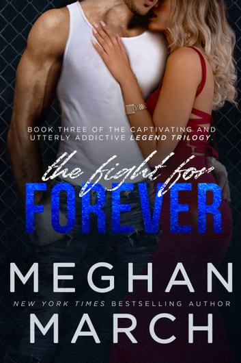The Fight for Forever e-bok by Meghan March