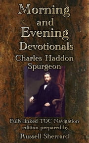 Spurgeon's Morning and Evening Devotionals ebook by Russell Sherrard,Charles Haddon Spurgeon