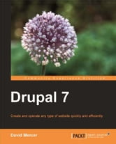 Drupal 7 ebook by David Mercer