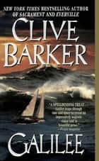 Galilee - A Novel of the Fantastic ebook by Clive Barker