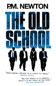 The Old School ebook by PM Newton