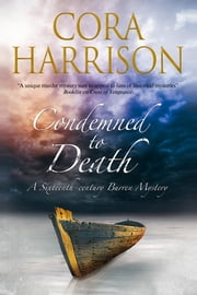 Condemned to Death - A Burren mystery set in sixteenth-century Ireland ebook by Cora Harrison