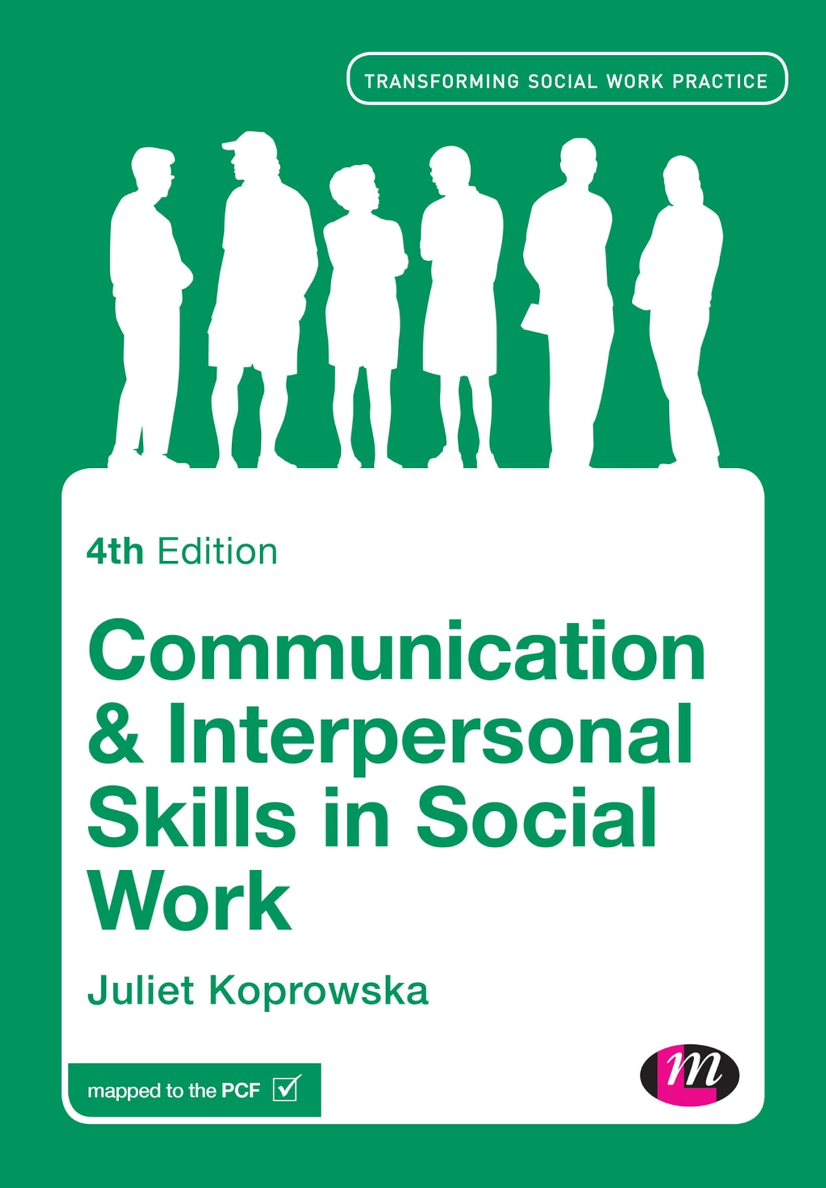 communication and interpersonal skills in social work ebook by communication and interpersonal skills in social work ebook by juliet koprowska 9781473905481 kobo