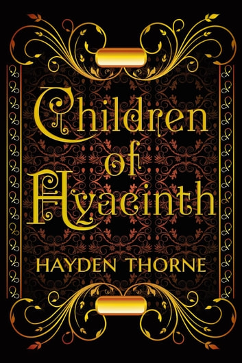 Children of Hyacinth ebook by Hayden Thorne