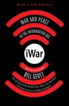 iWar - War and Peace in the Information Age ebook by Bill Gertz