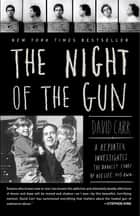 The Night of the Gun ebook by David Carr
