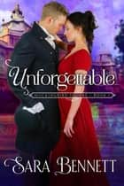 Unforgettable - Mockingbird Square ebook by Sara Bennett