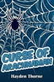 Curse of Arachnaman ebook por Hayden Thorne