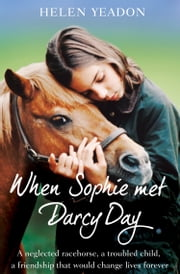 When Sophie Met Darcy Day ebook by Helen Yeadon