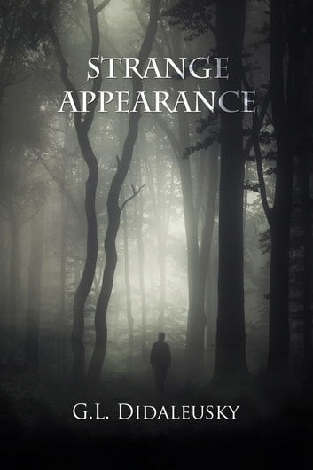 Strange Appearance ebook by G. L. Didaleusky