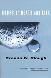 The Doors of Death and Life ebook by Brenda Clough