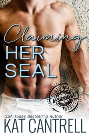 Claiming Her SEAL ebook by Kat Cantrell