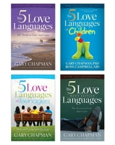 The 5 Love Languages/The 5 Love Languages Men's Edition/The 5 Love Languages of Teenagers/The 5 Love Lan ebook by Ross Campbell,Gary D Chapman