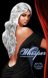 "Whisper (Book 1 of ""The Whispers of Rings"") ebook by Catherine LaCroix"