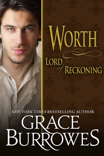 Worth Lord Of Reckoning ebook by Grace Burrowes
