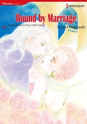 BOUND BY MARRIAGE (Harlequin Comics) - Harlequin Comics ebook by Nalini Singh