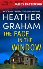 The Face in the Window 電子書 by Heather Graham