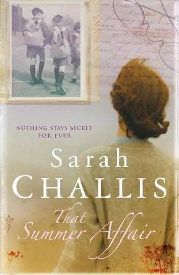 That Summer Affair ebook by Sarah Challis