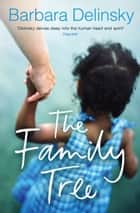The Family Tree ebook by Barbara Delinsky