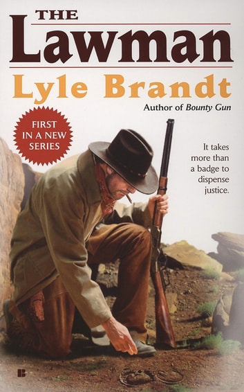The Lawman 1 ebook by Lyle Brandt