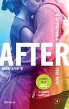 After. Amor infinito (Serie After 4) Edición mexicana ebook by Anna Todd