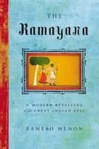 The Ramayana ebook by Ramesh Menon