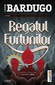 Regatul furtunilor eBook by Bardugo Leigh