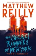 The Secret Runners of New York ebook by
