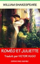Roméo et Juliette ebook by William Shakespeare